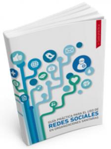 Guía de uso de redes sociales en organizaciones sanitarias