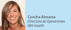 Concha Almarza - Directora de Operaciones de IMS Health
