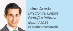 Jaime Acosta - Director del Comité Científico Infarma Madrid 2014