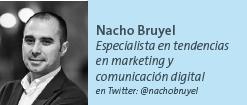Nacho Bruyel - Especialista en tendencias en marketing y comunicación digital