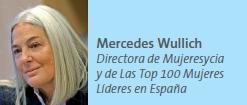 Mercedes Wullich Directora de Mujeresycia y de Las Top 100 Mujeres Líderes en España
