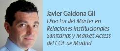 Javier Galdona Gil Director del Máster en Relaciones Institucionales Sanitarias y Market Access del COF de Madrid