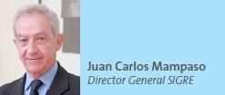 Juan Carlos Mampaso Director General SIGRE