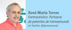 Xosé María Torres Farmacéutico. Portavoz de patentes de Farmamundi en Twitter: @farmamundi
