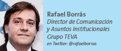 Rafael Borrás Director de Comunicación y Asuntos Institucionales Grupo TEVA