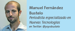 Manuel Fernández Bustelo Periodista especializado en Nuevas Tecnologías