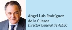 Ángel Luis Rodríguez de la Cuerda - Director General de AESEG