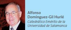 Alfonso Domínguez-Gil Hurlé, Catedrático Emérito de la Universidad de Salamanca
